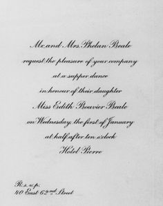 The invitation to Edie Beale's debutante ball, which took place at the Pierre Hotel on January Grey Gardens House, Gray Gardens, Edith Bouvier Beale, Edie Beale, Pierre Hotel, Friends Mom, At The Hotel, January 1, Invitation