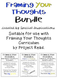 *Also sold Individually* Framing Your Thoughts Bare Bone SentencesFraming Your Thoughts Subject vs. Predicate SNATCH GAMEFraming Your Thoughts Subjects, Predicates, and Describers Sentences Suitable for use with Framing Your Thoughts Curriculum by Project Read.