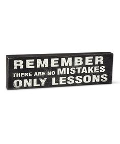 Loving this 'No Mistakes' Box Sign on #zulily! #zulilyfinds