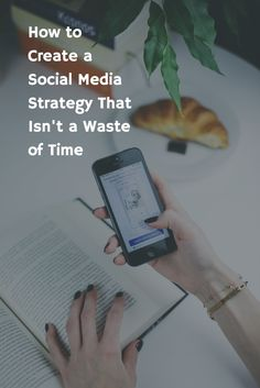 Webinar: How to Create a Social Media Strategy That Isn't a Waste of Time