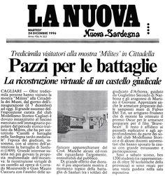 """La Nuova Sardegna. 24 dicembre 1996. """"Pazzi per le battaglie. 13.000 visitatori alla mostra 'Milites' Alla Cittadella dei Musei di Cagliari""""."""