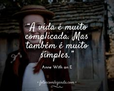 Anne Shirley, Best Quotes, Love Quotes, Anne White, Gilbert Blythe, Anne Frank, Anne Of Green Gables, Future Boyfriend, Greys Anatomy