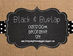 This classroom set decorated in burlap and black, by First Grade Glitter and Giggles, will add a little rustic charm to any classroom. This 47 page set features burlap mixed with prints in black and white polka dots, chevron, & stripes and is accented with chalkboard and bunting.