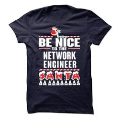 BE NICE TO NETWORK ENGINEER SANTA IS WATCHING T Shirts, Hoodies. Get it now ==► https://www.sunfrog.com/Birth-Years/BE-NICE-TO-NETWORK-ENGINEER-SANTA-IS-WATCHING-.html?41382 $22.99