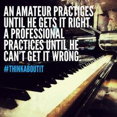 don't practice till you get it right piano - Google Search