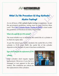 What Is The Procedure Of Cng Cylinder Hydro Testing?:- As we all know, CNG cylinder hydro testing is mandatory. As per the government guidelines, testing must be done at every three years. The CNG Cylinder Hydro Testing in Delhi is done under the guidelines of Petroleum & Safety Department.