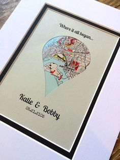 Where it all began... Personalized Map Gift. Reminiscing memories...