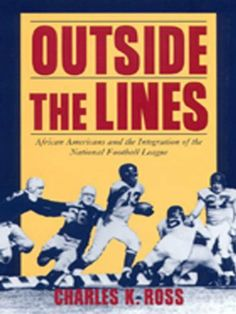 Outside the Lines by Charles Ross. $12.11. Publisher: NYU Press reference (January 1, 2000). 240 pages