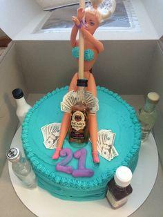 21st birthday cake. Stripper cake. Alcohol cake. Money. Men's cake ideas.