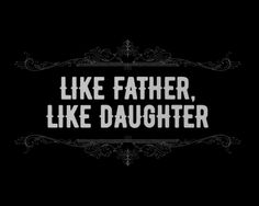 Like father! Like daughter! Blue Bloods, Teen Wolf, Emily Kaldwin, Geek House, Hawke Dragon Age, Lone Wanderer, Daddy, Mileena, Barbara Gordon