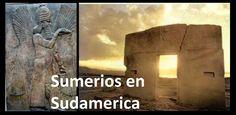 Sumerios en Sudamerica: http://informedelmisterio.blogspot.cl/2013/08/informe-del-misterio-sumerios-en_5.html