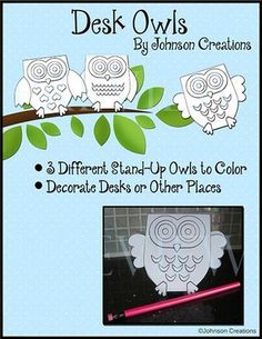 Desk Owls from Johnson Creations on TeachersNotebook.com -  (5 pages)  - There are 3 different stand up owls in this set. They can be used to decorate desks or any other flat surfaces in your classroom- bookshelves, tables- they even stand out on bulletin boards!