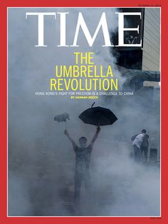 The Umbrella Revolution in Hong Kong, a non-violent fight for freedom and democracy