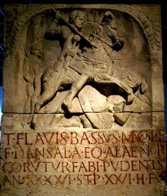 1st century Roman gravestone.(This is really cool!) Here is the Latin translation: Titus Flavius Bassus, son of Mucala, (of the tribe) Dansali, cavalier of the Noric Ala, division of Fabius Pudens, (died at the age of) 46, after 26 years of service. His heir erected (the grave)