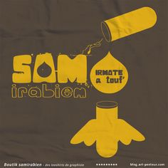 Irmate a touf' - Boutique tee-shirts Samirabien