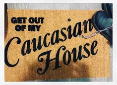 """Anyone who knows me knows how much I love #joannethescammer @iambranden. Armand fucking bought me the #get out of my Caucasian house"""" doormat and I'm laughing so hard. #birthdayweekend #birthdaygift"""