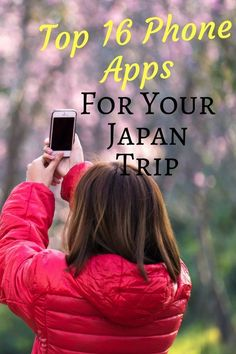 Top 16 Phone Apps for Your Japan Trip
