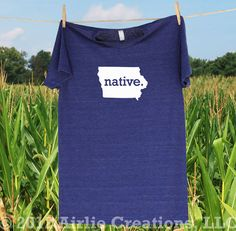 Iowa Home State NATIVE T shirt -more shirt and logo colors available