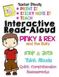 This 10 page resource is great to help with your Interactive Read Aloud to the story Pinky and Rex and the Bully by James Howe.With this product: * You won't have to waste time writing on new sticky notes year-after-year* You won't have to worry about losing another sticky note. Use this practical product for think aloud, turn and talks, stop, think, and jots related to reading strategy topics. The Template Teacher