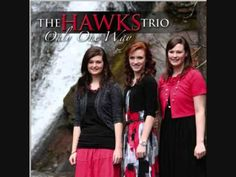 The Hawks Trio ♪♫ To Count for Jesus - YouTube