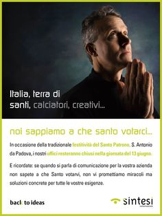 Noi sappiamo a che santo votarci.  La nostra newsletter per chiusura in occasione della festività di S. Antonio.