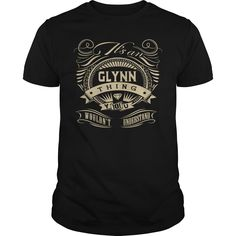 [New tshirt name origin] It is an GLYNN thing you would not understand  Good Shirt design  It is an GLYNN thing you would not understand  Tshirt Guys Lady Hodie  SHARE and Get Discount Today Order now before we SELL OUT  Camping absolutely love our design just search your name tshirt by using bar on the is an glynn thing you would not understand