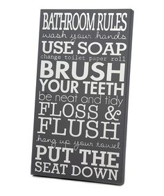 Love this Gray & White 'Bathroom Rules' Wall Art by Twelve Timbers on #zulily! #zulilyfinds