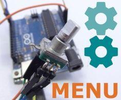 Easy Arduino Menus for Rotary Encoders