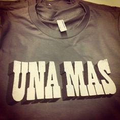 Go ahead, have another!     Una Mas!