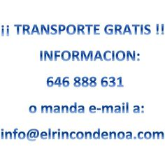 !!TRANSPORTE GRATIS!! !!! INFORMATE !!! - El Rincón de Noa
