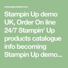 Stampin Up demo UK, Order On line Stampin' Up products catalogue info becoming Stampin Up demonstrator join Stampin' Up! Stampin Up, Catalog, Card Making, Join, Cards, Xmas Trees, Products, Tutorials, Colours