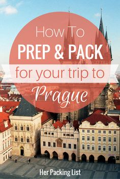 how to prep and pack for prague