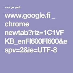 www.google.fi _ chrome newtab?rlz=1C1VFKB_enFI600FI600&espv=2&ie=UTF-8