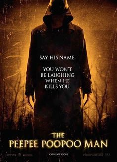 horror movie ad. peepee poopoo man