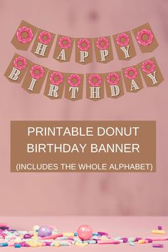 "This super cute donut birthday banner would be such an adorable donut birthday decoration and add so much happy atmosphere to your donut party ideas. Includes donut ""happy birthday"" banner and donut alphabet letters banner, so you can easily customize this free printable donut banner with your child's name. Be sure to save this pin for later. Head on over to our blog, VanahLynn.com to see our bumble bee birthday food ideas and circus birthday decorations."