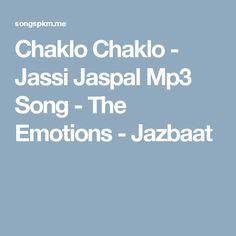 Chaklo Chaklo - Jassi Jaspal Mp3 Song - The Emotions - Jazbaat