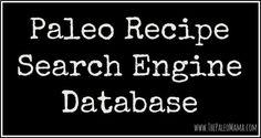 Ricetta Paleo Database Search Engine - un motore di ricerca Google personalizzato che servir� solo a tirare su ricette Paleo! http://www.thepaleomama.com . servizio indicizzazione