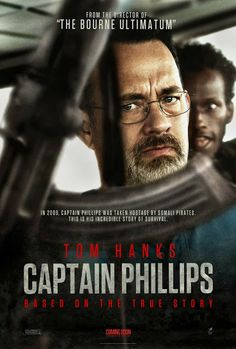 Captain Phillips (2013) - The true story of Captain Richard Phillips and the 2009 hijacking by Somali pirates of the US-flagged MV Maersk Alabama, the first American cargo ship to be hijacked in two hundred years.