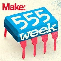 MAKE 555 Week Badge