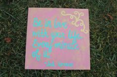 Quote Painting Kerouac Love Your Life Wedding Canvas Art Home Decor Wall Art Pink Turquoise Gold Texture by SilverBirdBoutique