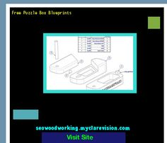 Free Puzzle Box Blueprints 182451 - Woodworking Plans and Projects!