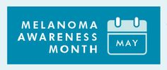 Tomorrow is the first day of May and the kick off to a national campaign bringing worldwide awareness to Melanoma Awareness. Join us tomorrow and see what industry trendsetters have to say about this ugly disease and how you can avoid being another statistic. Prevent. Protect. Get Checked.