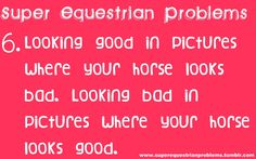 Super Equestrian Problems