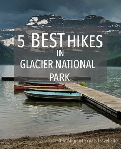 Some of the best mountain hiking in the world is to be found in Glacier National Park. These are our top five hikes in the park.