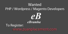 Referral Walkin Drive for #PHP/ #Wordpress / #Magento Developer by @zuanplacement Company Name: eBramha Inc Wanted: PHP Developer / Wordpress Developer / Magento #Developer Experience: 2 + Years Experience Criteria: Must have handled live projects For Complete Job information, register below: http://goo.gl/Os0neK #Developers #Jobs #ITJob #walkin #developerwanted