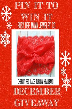 PIN IT TO WIN IT! Win this cherry red lace turban headband from Busy Bee Mama Jewelry Co. A perfect holiday gift or to keep for yourself! All you have to do is FOLLOW me @ https://www.pinterest.com/bbmjc and RE-PIN this picture. ONE lucky winner will be announced Wednesday, Dec. 16th, 2015 and the headband will be shipped the following day. The MORE you PIN, the better your chances are for winning! Share now to be entered! @bbmjc