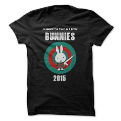 Bunnies Gunning for two in a row T Shirts, Hoodies. Check price ==► https://www.sunfrog.com/Sports/Bunnies--Gunning-for-two-in-a-row.html?41382