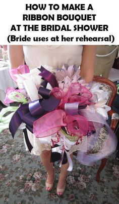how to make a ribbon bouquet from bridal shower gift ribbons. Bride uses it for her wedding rehearsal | spotofteadesigns.com