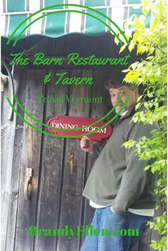 A must check out dining experience in Vermont - The Barn Restaurant and Tavern via @brandyellen