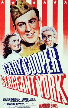 Sergeant York: 1941. Biopic about WWI decorated soldier Alvin York. The real-life York agreed to the film if Gary Cooper played him. Cooper won the Academy Award for the role. (216/1001)